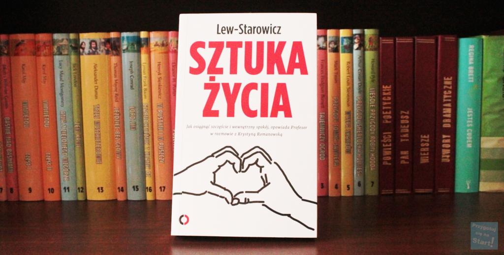 """O czym jest książka ,,Sztuka Życia""""? Czy warto czytać książki o rozwoju osobistym i jak wypada format wywiadu lub rozmowy w książkach? Książka prof. Zbigniewa Lew-Starowicza pod kątem realizacji i spojrzenia autora na świat!"""