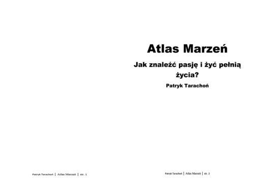 """,,Atlas Marzeń"""" zawiera listę zainteresowań, pasji i marzeń, których możesz się podjąć. Znajdź idealny pomysł i zacznij spełniać marzenia!"""